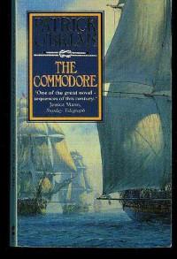 The Commodore (Aubrey/Maturin, #17) - Patrick O'Brian