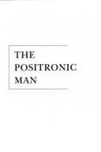 The Positronic Man - 'Isaac Asimov',  'Robert Silverberg'