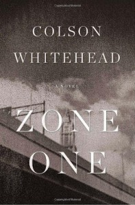 Zone One: A Novel - Colson Whitehead