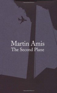 The Second Plane: 14 Responses to September 11 - Martin Amis