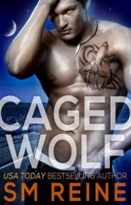 Caged Wolf - S.M. Reine