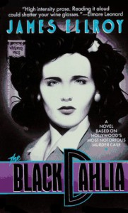 The Black Dahlia (L.A. Quartet #1) - James Ellroy