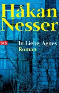 In Liebe, Agnes - Håkan Nesser