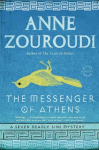 The Messenger of Athens: A Novel (Seven Deadly Sins Mysteries) - Anne Zouroudi