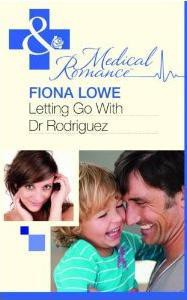 Letting Go With Dr Rodriguez - Fiona Lowe