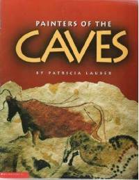 Painters of the Caves - Patricia Lauber