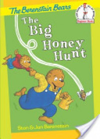 The Big Honey Hunt - Stan Berenstain, Jan Berenstain