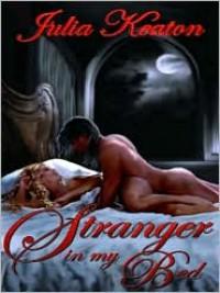 Stranger in my Bed - Julia Keaton