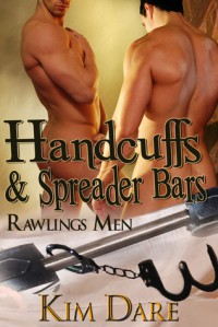 Handcuffs and Spreader Bars - Kim Dare