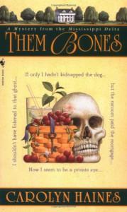 Them Bones - Carolyn Haines