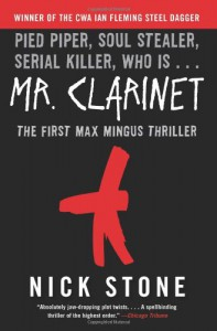 Mr. Clarinet: A Novel (Max Mingus Thriller) - Nick Stone