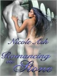 Romancing the Stone - Nicole Ash