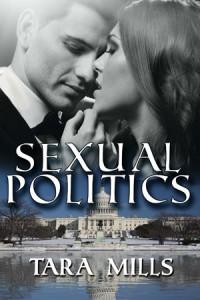 Sexual Politics - Tara Mills