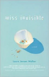 Miss Invisible - Laura Jensen Walker