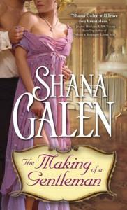 The Making of a Gentleman  - Shana Galen