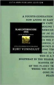 Slaughterhouse-Five, or The Children's Crusade - Kurt Vonnegut