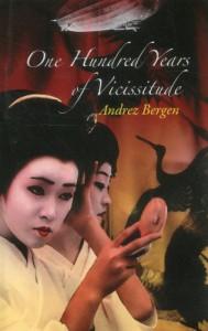 100 Years of Vicissitude - Andrez Bergen