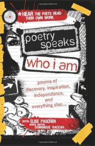Poetry Speaks Who I Am with CD: Poems of Discovery, Inspiration, Independence, and Everything Else (A Poetry Speaks Experience) - Elise Paschen, Dominique Raccah