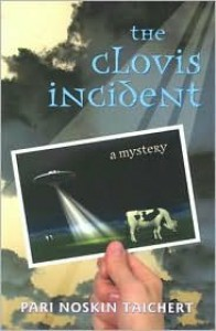 The Clovis Incident - Pari Noskin Taichert