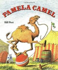 Pamela Camel - Bill Peet