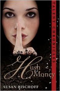 Hush Money (NOOKbook/ BN ebook) - Susan Bischoff