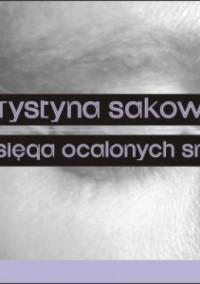Księga ocalonych snów - Krystyna Sakowicz