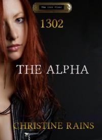 1302 - The Alpha - Christine Rains