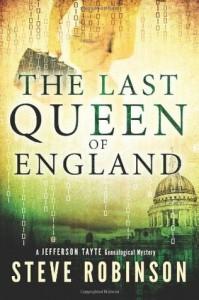 The Last Queen of England (Jefferson Tayte Genealogical Mystery) - Steve Robinson