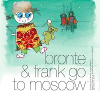 Bronte & Frank go to Moscow (Children's Traveltivity Guide) - Megan Worthy