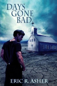 Days Gone Bad - Eric R. Asher