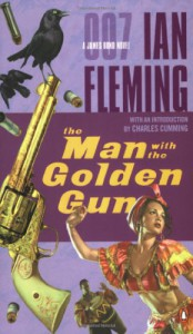 The Man with the Golden Gun (James Bond, #13) - Ian Fleming, Charles Cumming