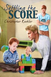 Settling the Score - Christopher Koehler