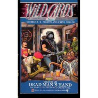 Dead Man's Hand - George R.R. Martin, John J.  Miller