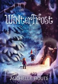 Winterfrost - Michelle Houts