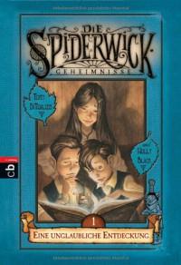 Die Spiderwick Geheimnisse - Eine unglaubliche Entdeckung: Band 1 - Holly Black