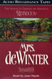 Mrs. De Winter: The Sequel to Daphne du Maurier's Rebecca (Audio) - Susan Hill