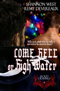 Come Hell or High Water - Shannon West, Remy Devereaux