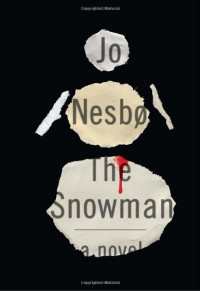 The Snowman: A Harry Hole Novel - Jo Nesbø
