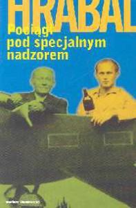 Pociągi pod specjalnym nadzorem - Bohumil Hrabal
