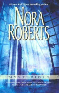 Omnibus: Mysterious: This Magic Moment / Search for Love / The Right Path - Nora Roberts