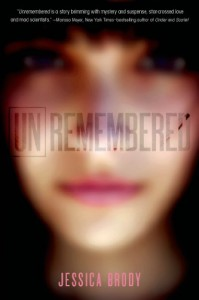 Unremembered (Unremembered Trilogy) - Jessica Brody