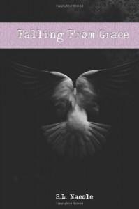 Falling From Grace  - S.L. Naeole