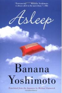 Asleep - Banana Yoshimoto, Michael Emmerich
