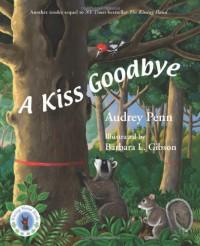 A Kiss Goodbye - Audrey Penn, Barbara Leonard Gibson