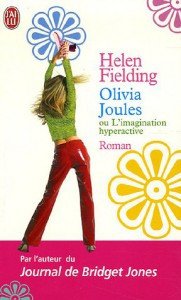 Olivia Joules Ou L'imagination Hyperactive - Helen Fielding