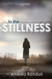In the Stillness - Andrea Randall