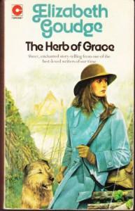 The Herb of Grace (Eliots of Damerosehay, #2) - Elizabeth Goudge