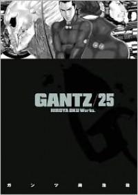 Gantz/25 - Hiroya Oku
