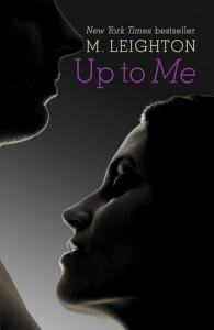 Up to Me  - M. Leighton