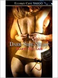 Dark Side Night - Maryn Sinclair
